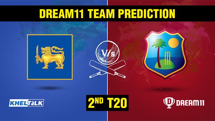 SL vs WI 2nd T20 - Dream11 team prediction today