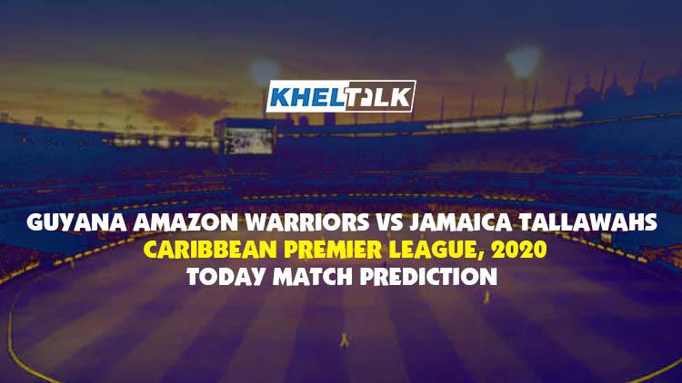 Today Match Prediction – GUY vs JAM - CPL 2020 - 12th Match
