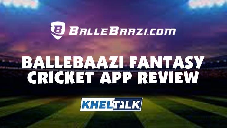 BalleBaazi App Review - Features & Ballebaazi App Download Link