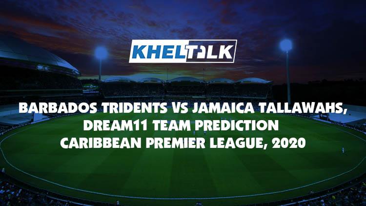 BAR vs JAM 11th Match CPL 2020 Dream11 team prediction