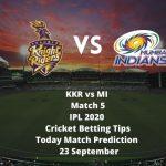 KKR vs MI | Match 5 | IPL 2020 | Cricket Betting Tips | Today Match Prediction | 23 September