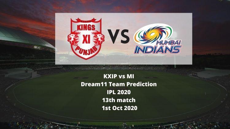 KXIP vs MI Dream11 Team Prediction   IPL 2020   13th match   1st Oct 2020