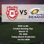 KXIP vs MI | Cricket Betting Tips | Match 13 | IPL 2020 | Today Match Prediction | 1st Oct 2020