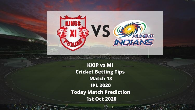 KXIP vs MI   Cricket Betting Tips   Match 13   IPL 2020   Today Match Prediction   1st Oct 2020