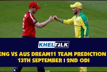 ENG vs AUS | 2nd ODI | Best Dream11 Team Prediction | 13th September