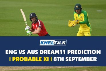 ENG vs AUS Dream11 Prediction   3rd T2OI   Probable XI   8 September