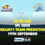 MI vs CSK Dream11 Team Prediction | Match 1 | 19th Sep 2020 | IPL 2020