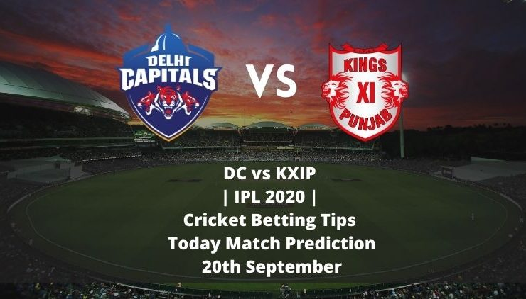 DC vs KXIP | IPL 2020 | Cricket Betting Tips | Today Match Prediction | 20th September