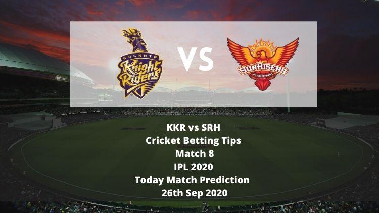 KKR vs SRH   Cricket Betting Tips   Match 8   IPL 2020   Today Match Prediction   26 Sep 2020