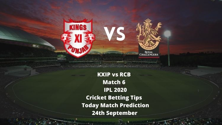 KXIP vs RCB   Match 6   IPL 2020   Cricket Betting Tips   Today Match Prediction   24 September