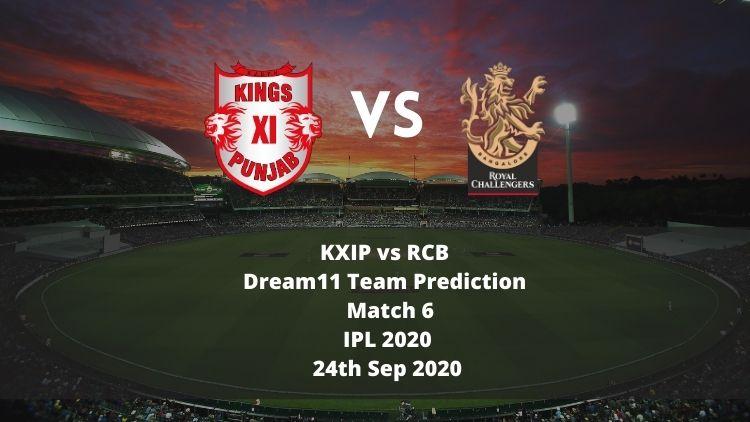 KXIP vs RCB Dream11 Team Prediction   IPL 2020   Match 6   24th Sep 2020