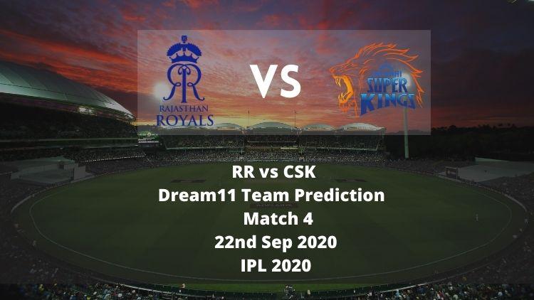 RR vs CSK Dream11 Team Prediction | IPL 2020 | Match 4 | 22nd Sep 2020