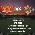 SRH vs RCB   IPL 2020   Cricket Betting Tips   Today Match Prediction   21st September