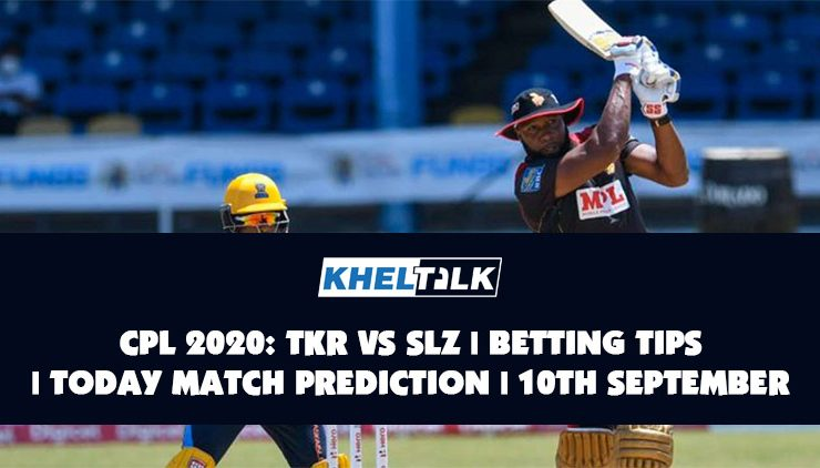CPL 2020: TKR vs SLZ | Betting Tips | Today Match Prediction | 10th September