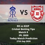 RR vs KXIP | Cricket Betting Tips | Match 9 | IPL 2020 | Today Match Prediction | 27th Sep 2020