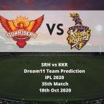 SRH vs KKR Dream11 Team Prediction | IPL 2020 | 35th Match | 18th Oct 2020