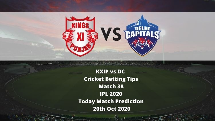 KXIP vs DC   Cricket Betting Tips   Match 38   IPL 2020   Today Match Prediction   20th Oct 2020
