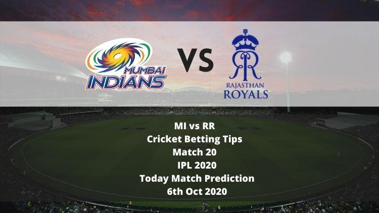 MI vs RR | Cricket Betting Tips | Match 20 | IPL 2020 | Today Match Prediction | 6th Oct 2020