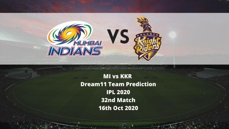 MI vs KKR Dream11 Team Prediction   IPL 2020   32nd Match   16th Oct 2020