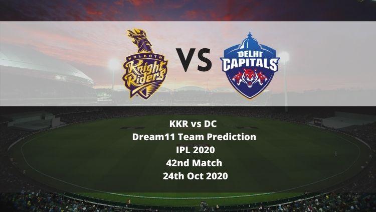 KKR vs DC Dream11 Team Prediction   IPL 2020   42nd Match   24th Oct 2020
