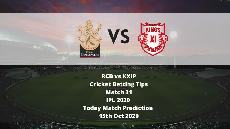 RCB vs KXIP   Cricket Betting Tips   Match 31   IPL 2020   Today Match Prediction   15th Oct 2020