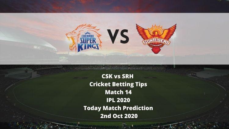 CSK vs SRH   Cricket Betting Tips   Match 14   IPL 2020   Today Match Prediction   2nd Oct 2020