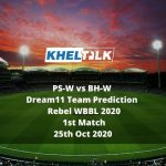 PS-W vs BH-W Dream11 Team Prediction | Rebel WBBL 2020 | 1st Match | 25th Oct 2020