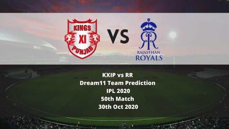 KXIP vs RR Dream11 Team Prediction   IPL 2020   50th Match   30th Oct 2020