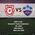 KXIP vs DC Dream11 Team Prediction | IPL 2020 | 38th Match | 20th Oct 2020