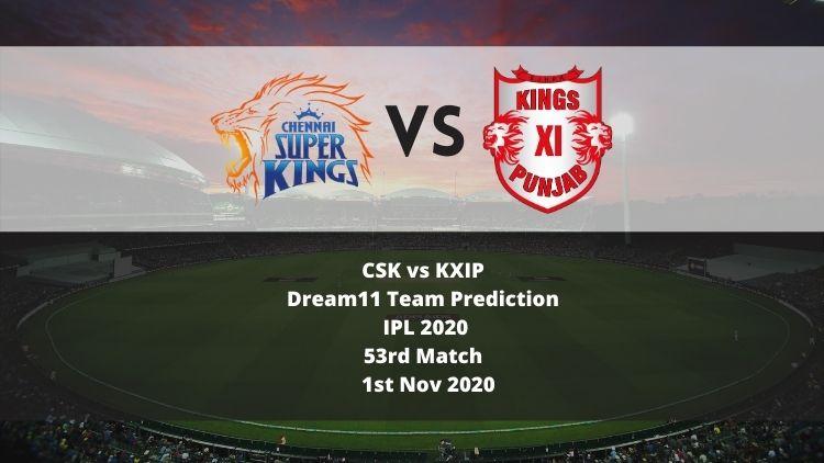 CSK vs KXIP Dream11 Team Prediction