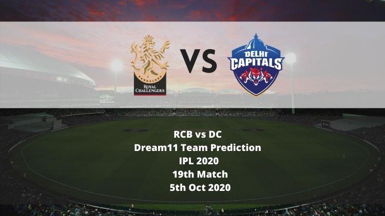 RCB vs DC Dream11 Team Prediction   IPL 2020   19th Match   5th Oct 2020