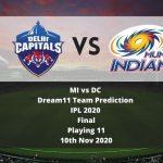MI vs DC Dream11 Team Prediction   IPL 2020   Final   Playing 11   10th Nov 2020