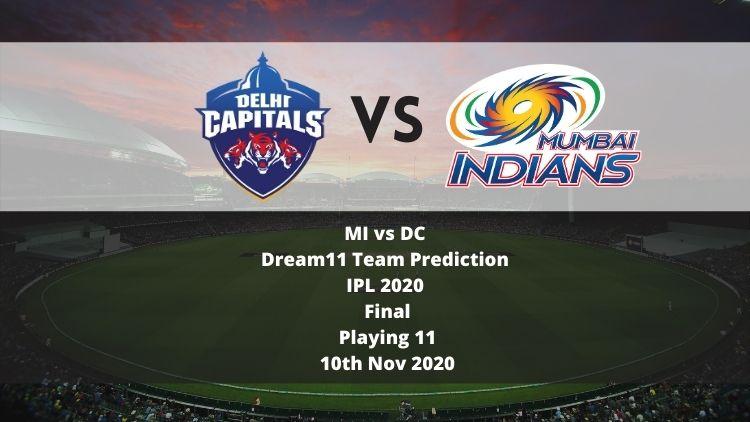MI vs DC Dream11 Team Prediction | IPL 2020 | Final | Playing 11 | 10th Nov 2020