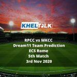 RPCC vs MKCC Dream11 Team Prediction | ECS Rome | 5th Match | 3rd Nov 2020