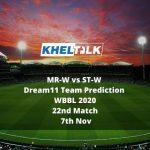 MR-W vs ST-W Dream11 Team Prediction | WBBL 2020 | 22nd Match | 7th Nov