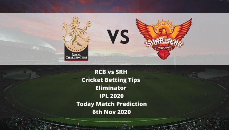 RCB vs SRH | Cricket Betting Tips | Eliminator | IPL 2020 | Today Match Prediction | 6th Nov 2020