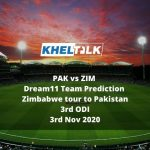 PAK vs ZIM Dream11 Team Prediction | Zimbabwe tour to Pakistan | 3rd ODI | 3rd Nov 2020