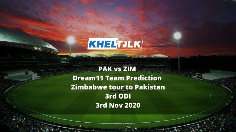 PAK vs ZIM Dream11 Team Prediction   Zimbabwe tour to Pakistan   3rd ODI   3rd Nov 2020
