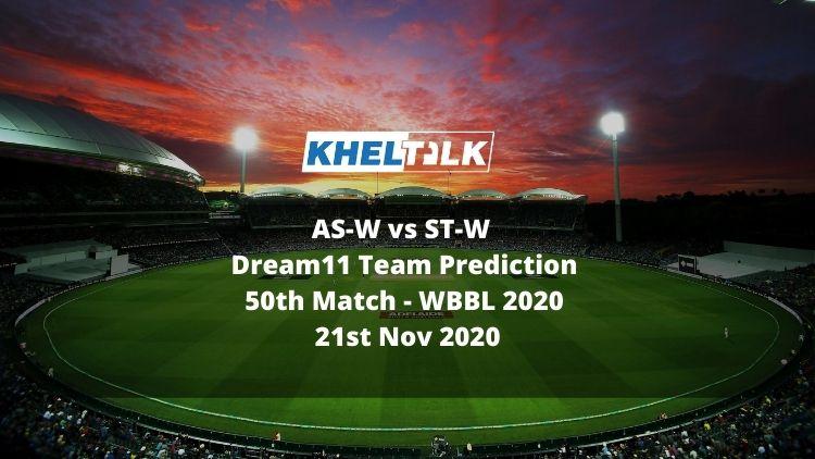 AS-W vs ST-W Dream11 Team Prediction | 50th Match | WBBL 2020 | 21st Nov 2020
