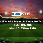 AUM vs AUK Dream11 Team Prediction   Match 5  ECS T10 Malta   25 Nov 2020