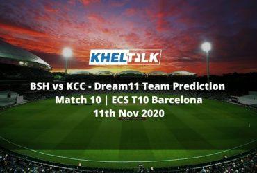 BSH vs KCC Dream11 Team Prediction   Match 10   ECS T10 Barcelona   11th Nov 2020