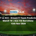 CTT vs KCC Dream11 Team Prediction | Match 19 | ECS T10 Barcelona | 13th Nov 2020