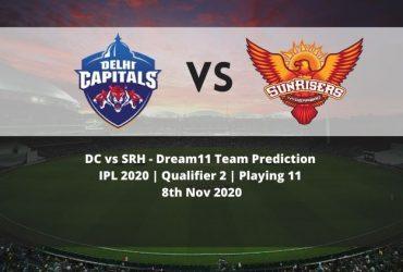 DC vs SRH Dream11 Team Prediction   IPL 2020   Qualifier 2   Playing 11   8th Nov 2020