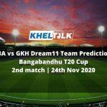 FBA vs GKH Dream11 Team Prediction | Bangabandhu T20 Cup | 2nd match | 24th Nov 2020