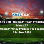 FCS vs GRD Dream11 Team Prediction | Match 27 | Dream11 Vincy Premier T10 League | 21st Nov 2020