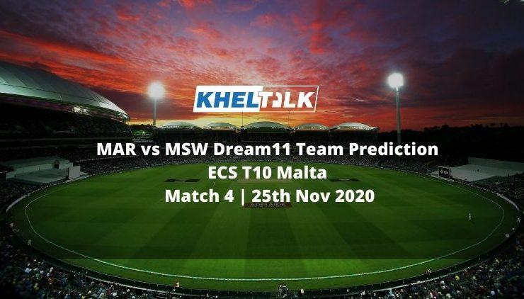 MAR vs MSW Dream11 Team Prediction | ECS T10 Malta | Match 4 | 25th Nov 2020
