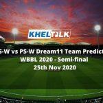 MS-W vs PS-W Dream11 Team Prediction   WBBL 2020   Semi-final   25th Nov 2020