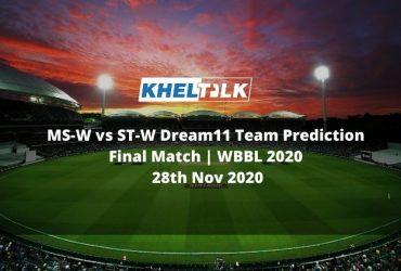 MS-W vs ST-W Dream11 Team Prediction   Final Match   WBBL 2020   28th Nov 2020