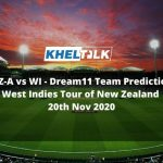 NZ-A vs WI Dream11 Team Prediction | West Indies Tour of New Zealand | 20th Nov 2020