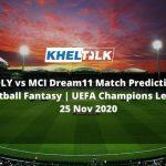 OLY vs MCI Dream11 Match Prediction | Football Fantasy | UEFA Champions League | 25 Nov 2020
